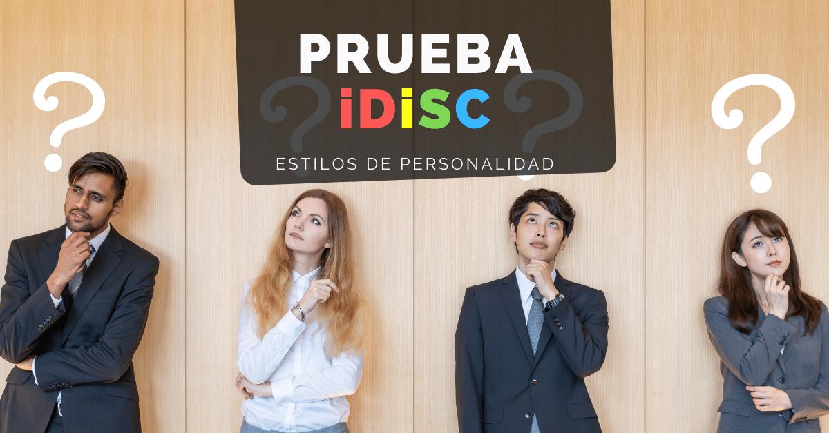 ¿Qué es la prueba DISC y los estilos de personalidad?